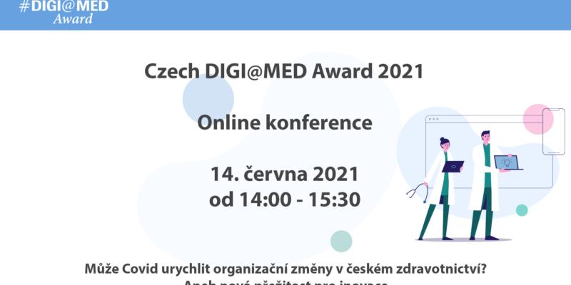 Záznam online konference: Může Covid urychlit organizační změny v českém zdravotnictví? Aneb nová příležitost pro inovace